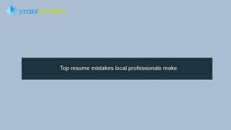 Top resume mistakes local professionals make