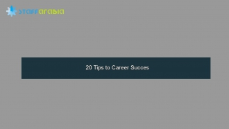 20 Tips to Career Succes