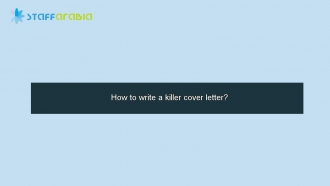How to write a killer cover letter?
