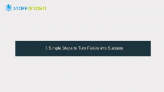3 Simple Steps to Turn Failure into Success