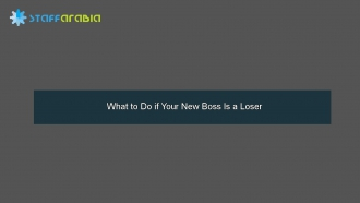 What to Do if Your New Boss Is a Loser