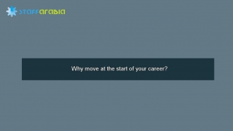 Why move at the start of your career?