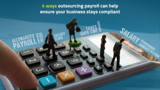 4 ways outsourcing payroll can help ensure your business stays compliant.